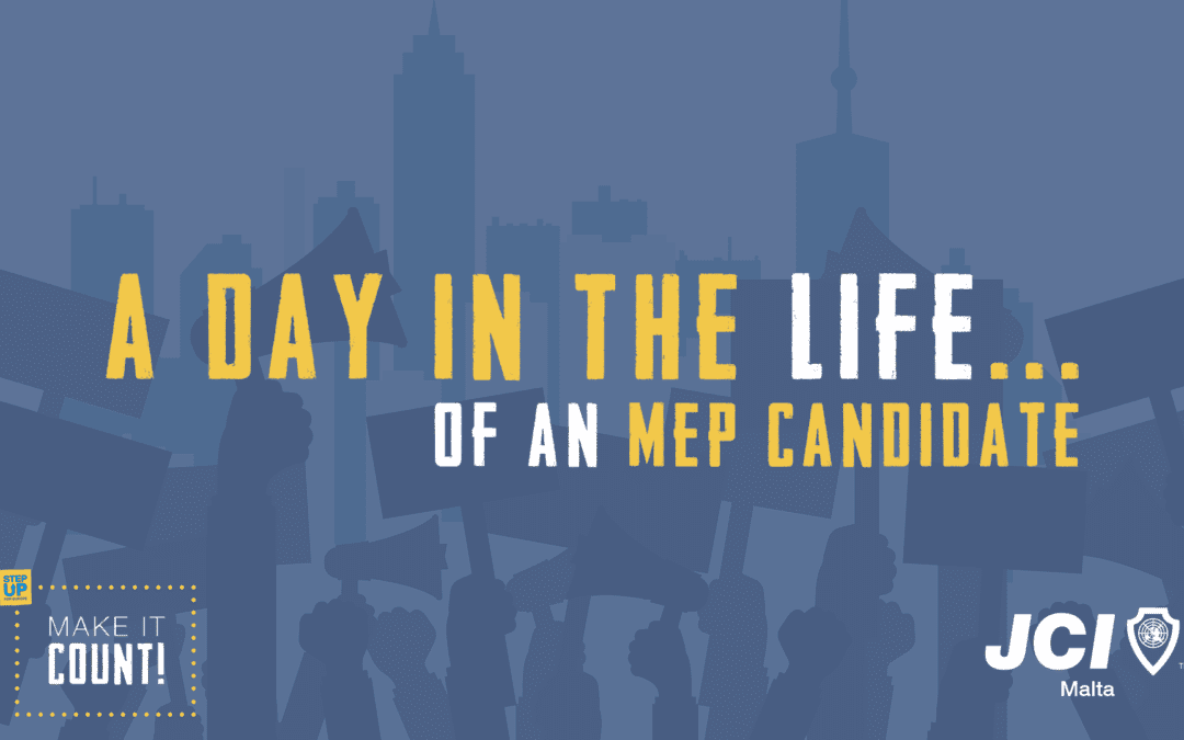 A Day in the Life of an MEP Candidate